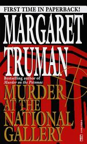 Murder at the National Gallery: A Capital Crimes Novel
