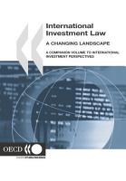 International Investment Law  A Changing Landscape A Companion Volume to International Investment Perspectives PDF