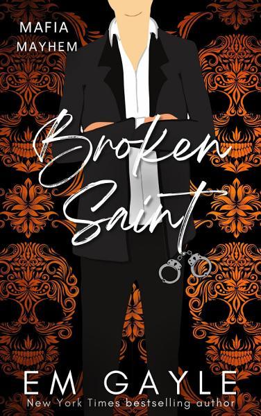 Download Broken Saint Book