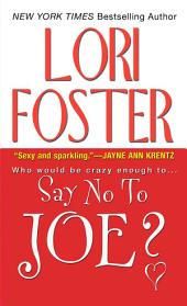 Say No To Joe?: Book 5