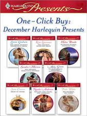 One-Click Buy: December Harlequin Presents: The Greek Tycoon's Disobedient Bride\The Italian's Secretary Bride\Ruthless Tycoon, Innocent Wife\The Sheikh's Rebellious Mistress\The Mediterranean Billionaire's Blackmail Bar\Bride of Desire