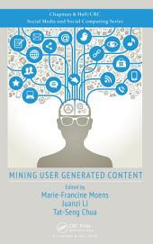 Mining User Generated Content