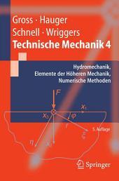 Technische Mechanik: Band 4: Hydromechanik, Elemente der Höheren Mechanik, Numerische Methoden, Ausgabe 5