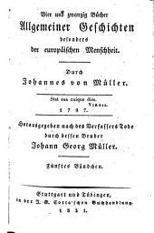 Johannes von Müllers Sämmtliche Werke: Band 5