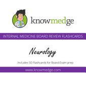 Knowmedge Internal Medicine Flashcards - Neurology