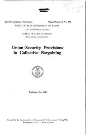 Union Security Provisions in Collective Bargaining: Volume 10, Issue 10
