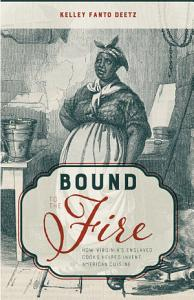 Bound to the Fire Book