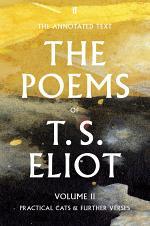 The Poems of T. S. Eliot Volume II