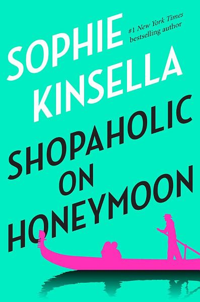 Download Shopaholic on Honeymoon  Short Story  Book