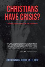 Christians have Crisis? UNDERSTANDING CRISIS AND THE AFTERMATH