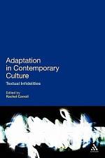 Adaptation in Contemporary Culture