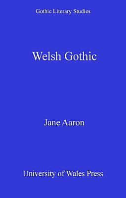 Welsh Gothic