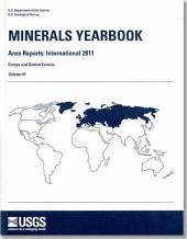 Minerals Yearbook - Area Reports: International Review: 2011, Europe and Central Eurasia