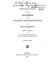 Vorlesungen über die Algebra der linearen Transformationen