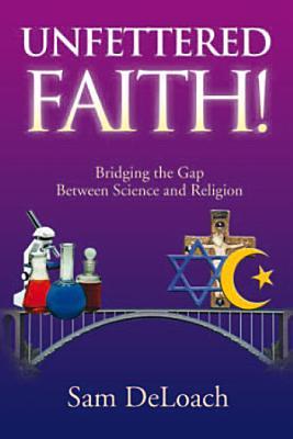 UNFETTERED FAITH