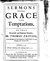 Sermons Concerning Grace and Temptations ...