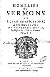 Homélies ou sermons de S. Jean Chrysostôme sur les Epîtres de S. Paul