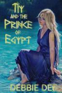 Tiy And The Prince Of Egypt