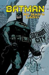 Batman: No Man's Land Secret Files (1999-) #1