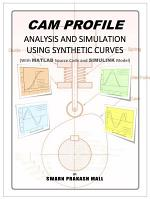 Cam Profile Analysis and Simulation using Synthetic Curves