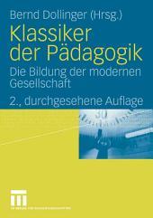 Klassiker der Pädagogik: Die Bildung der modernen Gesellschaft, Ausgabe 2