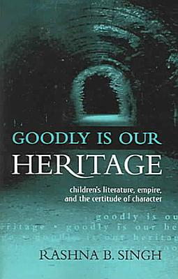 Goodly is Our Heritage PDF