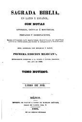 Sagrada Biblia: en latin y español, con notas literales, críticas é históricas, prefacios y disertaciones, sacadas, Volumen 9