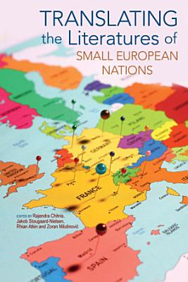 Translating the Literatures of Small European Nations PDF