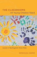 The Classrooms All Young Children Need PDF