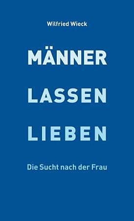 M  nner lassen lieben PDF