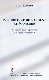 Psychologie de l'argent et économie: Abolirons-nous la pauvreté dans les pays riches ?