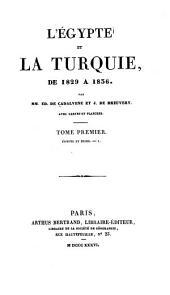 L'Egypte et la Turquie, de 1829 à 1836: Egypte et Nubie