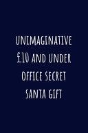Unimaginative £10 and Under Office Secret Santa Gift