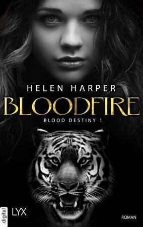 Blood Destiny   Bloodfire PDF