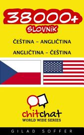 38000+ Čeština - Angličtina Angličtina - Čeština Slovník