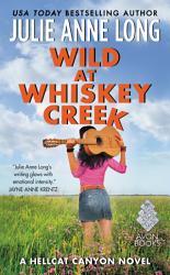 Wild At Whiskey Creek Book PDF