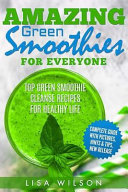 Amazing Green Smoothies for Everyone PDF