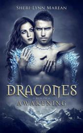 Dracones Awakening: Dark Dragon Shifter