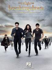 The Twilight Saga: Breaking Dawn, Part 2 (Songbook): Music from the Motion Picture Score