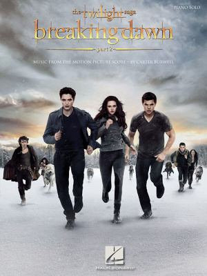 The Twilight Saga  Breaking Dawn  Part 2  Songbook