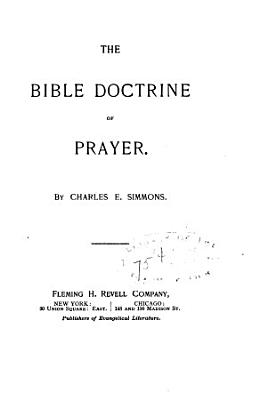 The Bible Doctrine of Prayer