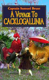 A Voyage to Cacklogallina