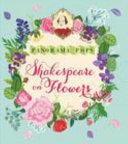 Shakespeare on Flowers