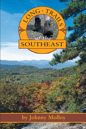 Long Trails of the Southeast PDF