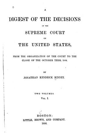 A Digest of the Decisions of the Supreme Court of the United States PDF