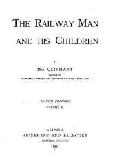 The Railway Man and His Children: Volume 2