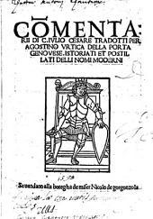 Commentarii, tradotti per Agostino Vrtica della Porta Genovese, istoriati et postillati delli nomi moderni