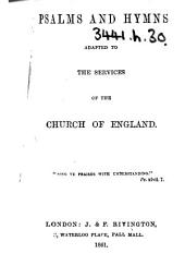 Psalms and Hymns adapted to the Services of the Church of England. [Compiled by William John Hall.]