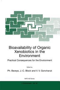 Bioavailability of Organic Xenobiotics in the Environment PDF