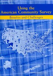 Using the American Community Survey: Benefits and Challenges